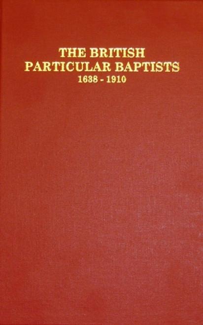 British Particular Baptists - Volume 2