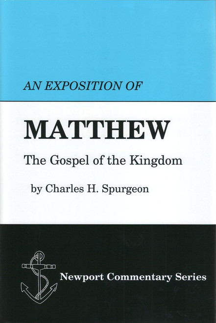 An Exposition of the Gospel According to Matthew