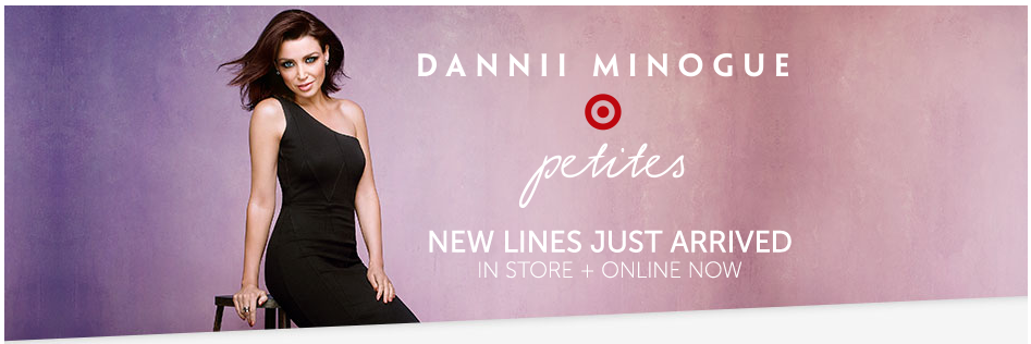 Dannii Minogue 'Petites' for Target MEDIA