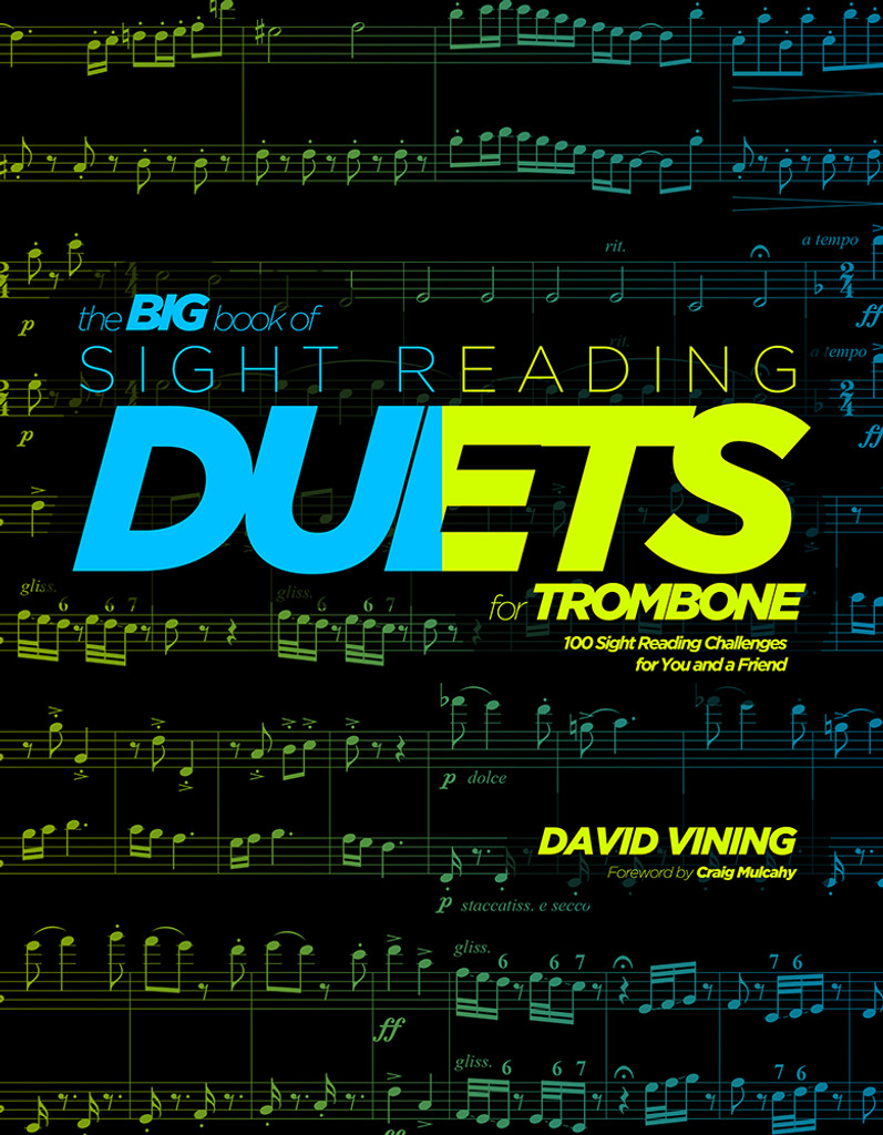 Big Book of Sight Reading Duets for Trombone: 100 Sight Reading Challenges for You and a Friend