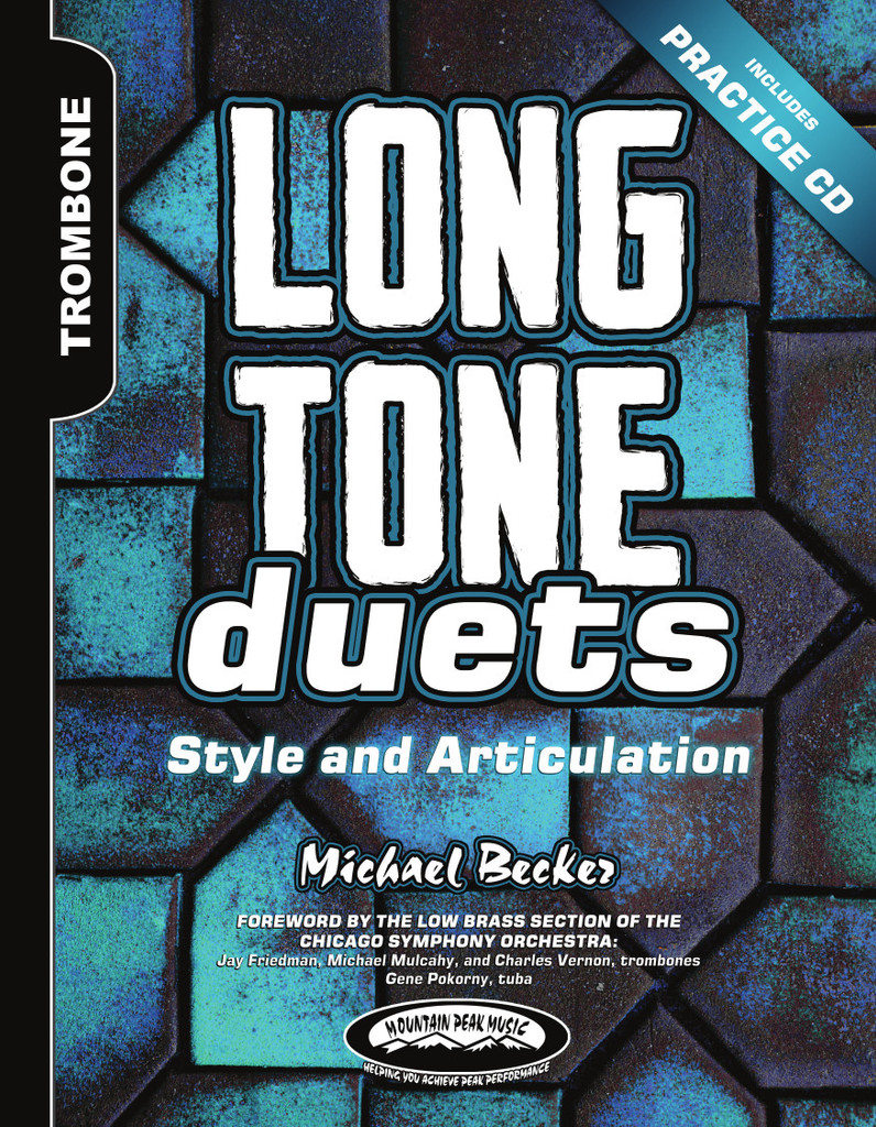 Long Tone Duets: Style and Articulation for Tenor and Bass Trombones - Hard Copy Version