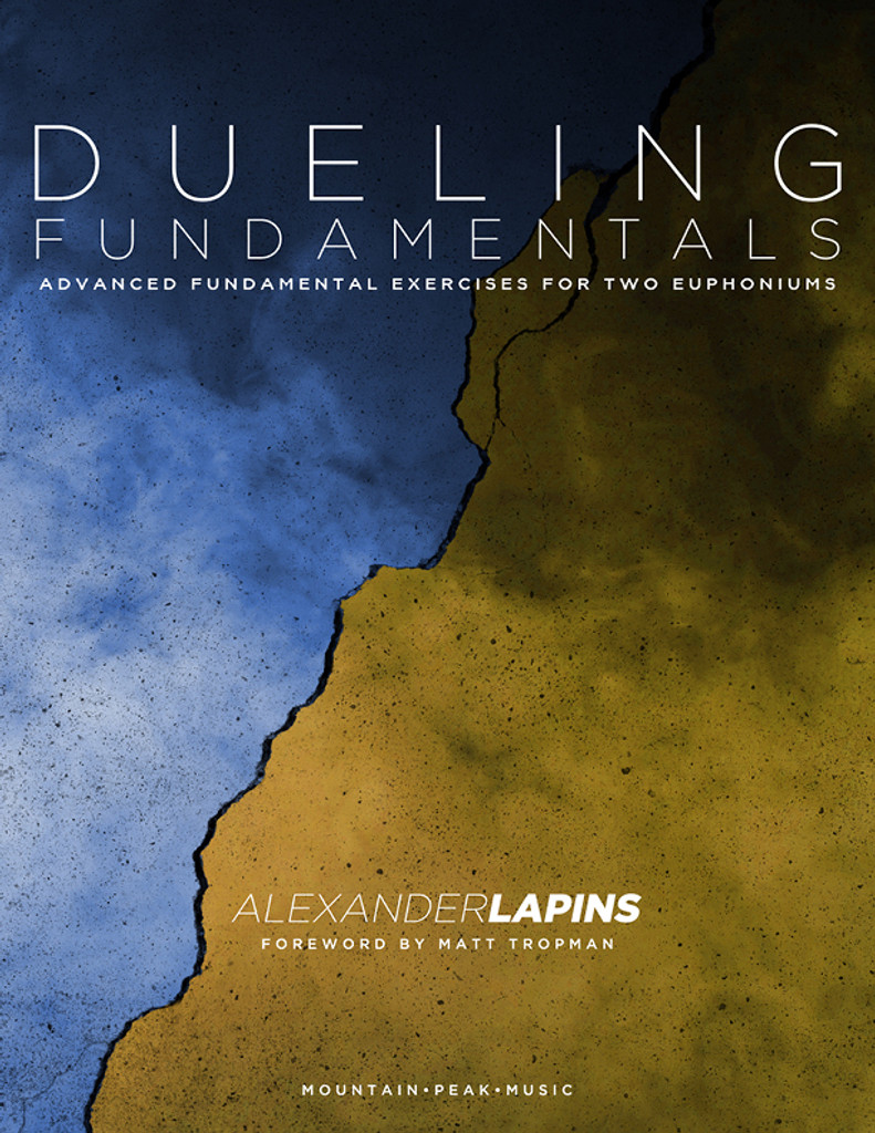Dueling Fundamentals: Advanced Fundamental Exercises for Two Euphoniums
