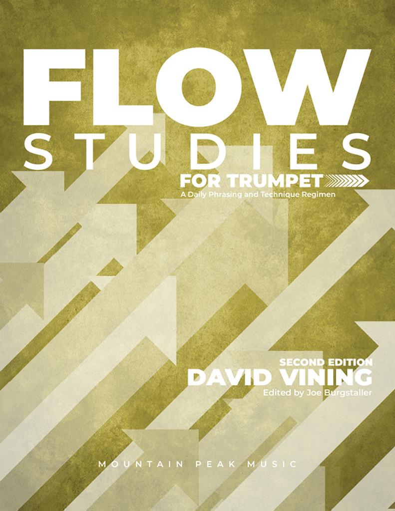 Flow Studies for Trumpet: A Daily Phrasing and Technique Regimen