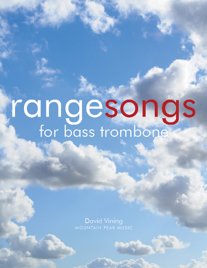 Rangesongs for Bass Trombone