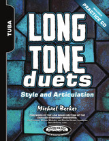 Long Tone Duets: Style and Articulation for Tuba - Hard Copy Version