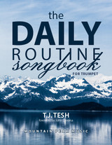 Daily Routine Songbook for Trumpet
