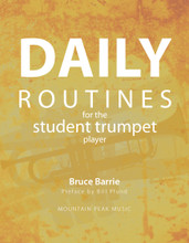 Daily Routines for the Student Trumpet Player