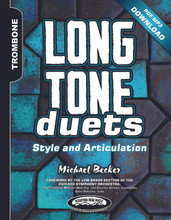 Long Tone Duets: Style and Articulation for Tenor and Bass Trombones - PDF/MP3 Download Version