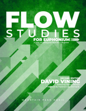 Flow Studies for Euphonium: A Daily Phrasing and Technique Regimen