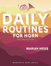 Daily Routines for Horn - Second Edition