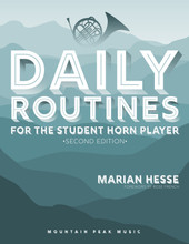 Daily Routines for the Student Horn Player