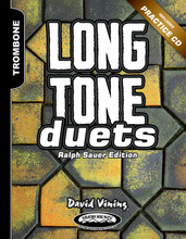 Long Tone Duets for Trombone, Ralph Sauer Edition - Hard Copy Version