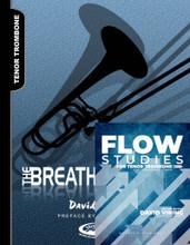Breathing/Flow Bundle for Tenor Trombone