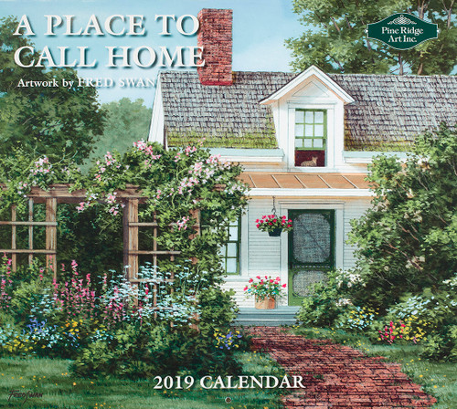 A Place to Call Home - 2019 Fred Swan Calendar (cover)
