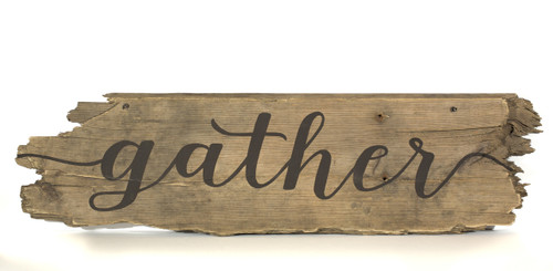 Wooden Sign - Gather