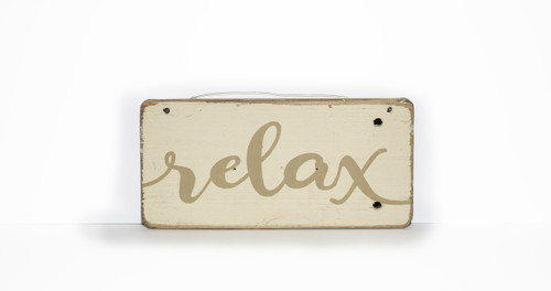 Wooden Sign - Relax