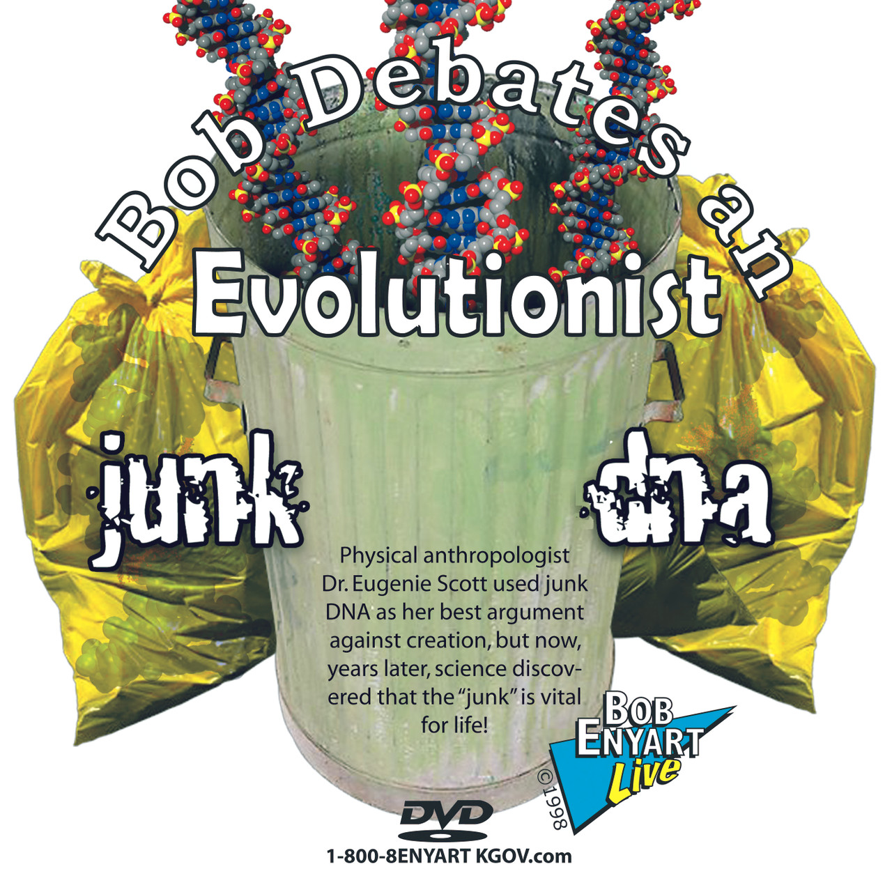 DVD of creationist Bob Enyart debating Eugenie Scott, Ph.D. on evolution and junk DNA