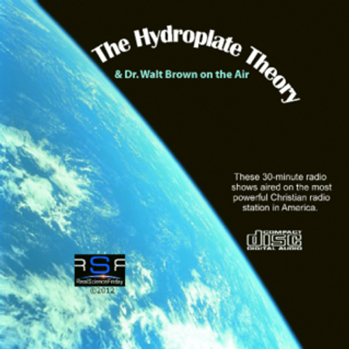 The Hydroplate Theory & Walt Brown on the Air - 6-CD Album