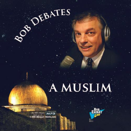 Bob Debates a Muslim