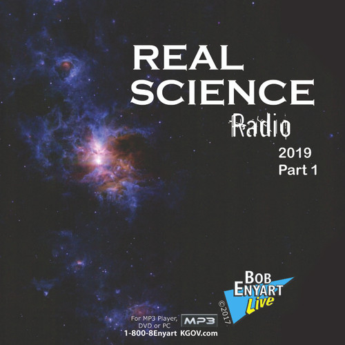 Real Science Radio 2019 (part 1 and 2)