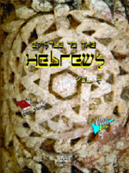 Epistle to the Hebrews Vol. 2 Set - Blu-ray, DVD or Video Download