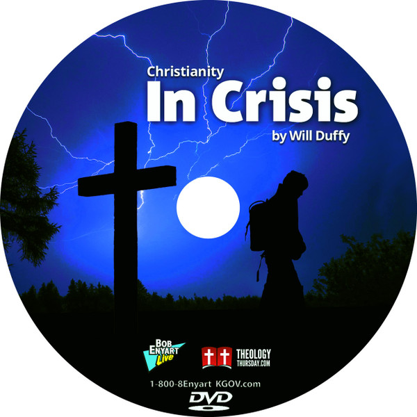 Christianity in Crisis - Will Duffy