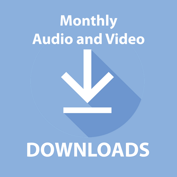 Monthly Bible Study/Sermon/Topical Audio and Video Downloads