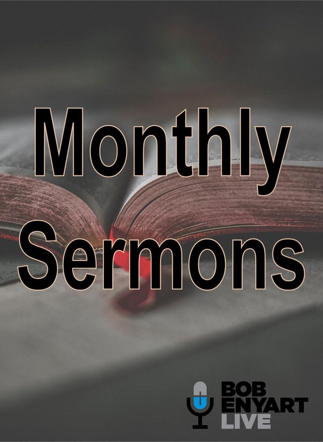 Bob Enyart's Monthly Sermons subscription
