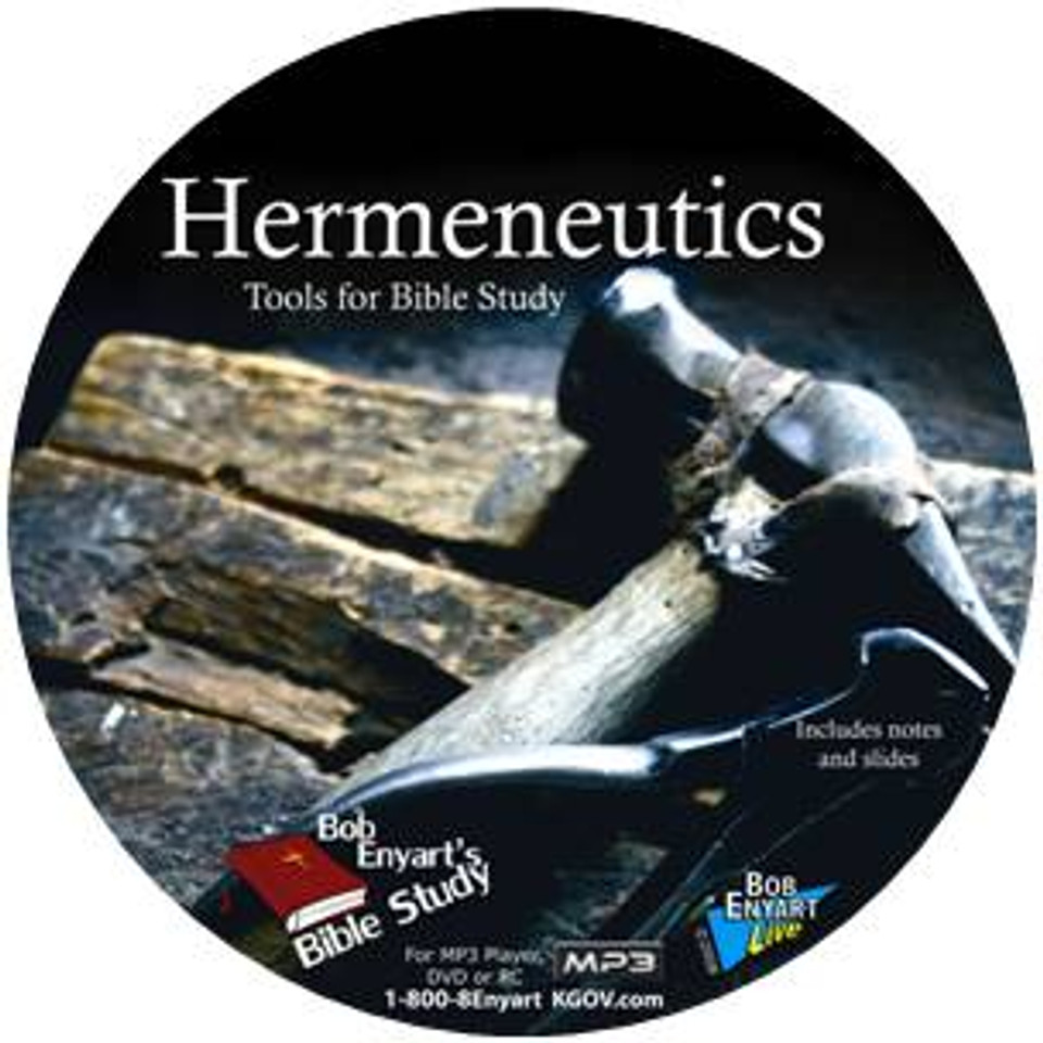 Hermeneutics: Bob Enyart's review of the tools for Bible study
