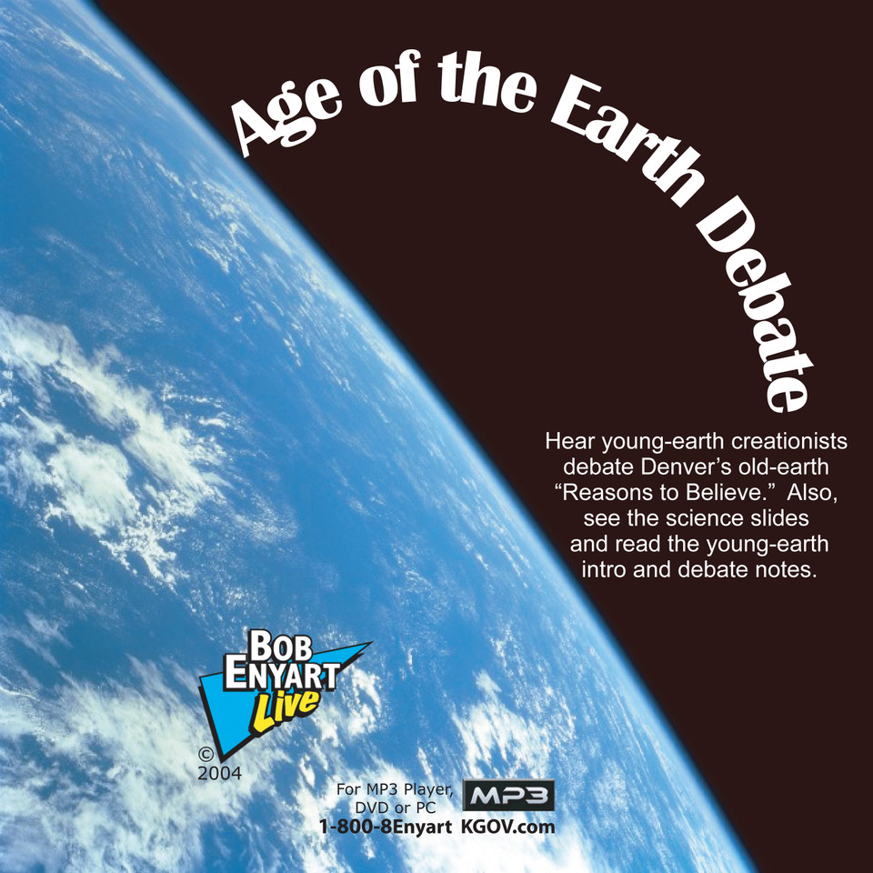 Bob debates a geophysicist on the age of the earth