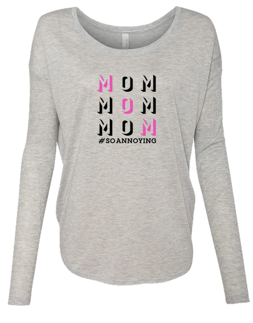 MOM MOM MOM Ladies Long Sleeve