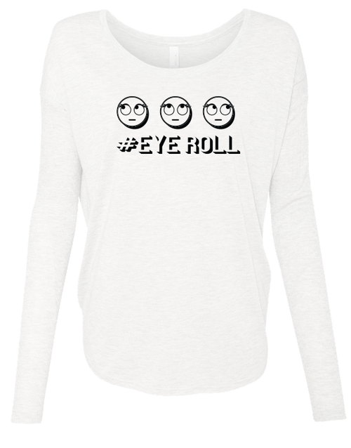 Eyeroll Ladies Long Sleeve