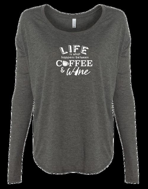 Life Between Coffee & Wine Ladies Long Sleeve