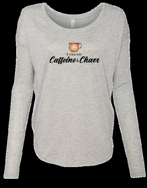 I Run on Caffeine & Chaos Ladies Long Sleeve