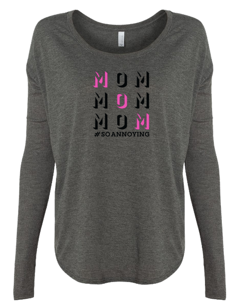 MOM MOM MOM Ladies Long Sleeve