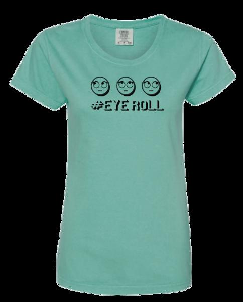 #EYEROLL T-Shirt