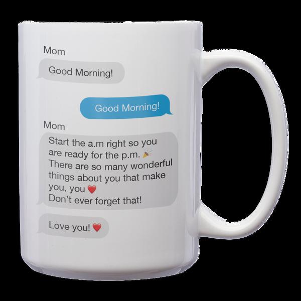 Texts from Mom White Mug