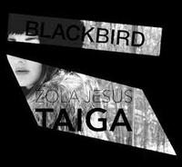 Blackbird Zola Jesus Taiga EDP (Discontinued)