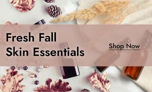 Fresh Fall Skin Essentials