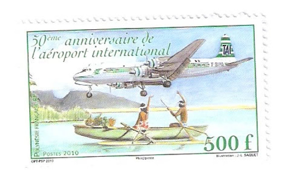 FRENCH POLYNESIA- International Airport 50th Anniversary- airplane- men in row boat