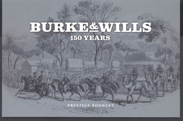 AUSTRALIA (2010) - Burke and Wills Expedition Prestige Booklet