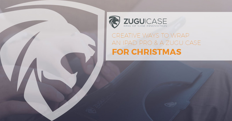 Creative Ways to Wrap an iPad Pro and a Zugu Case for Christmas