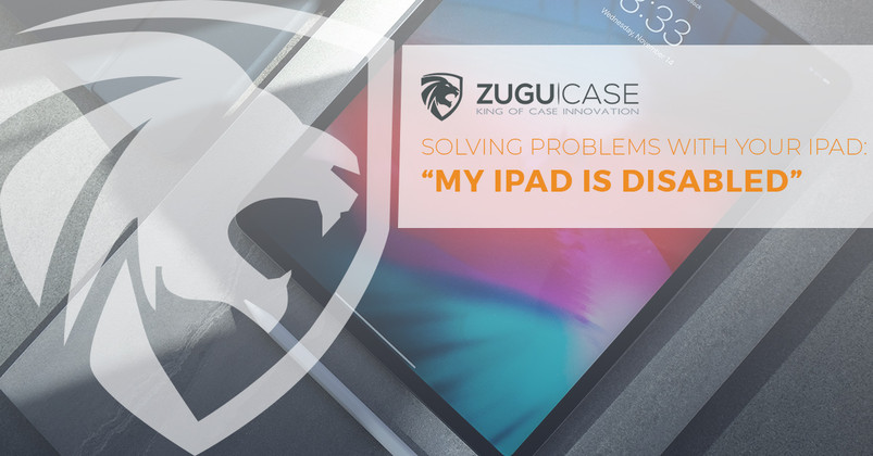 "Solving Problems with Your iPad: ""My iPad is Disabled"""