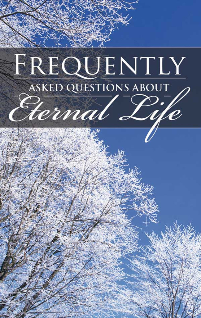 Frequently Asked Questions About Eternal Life - Cover View
