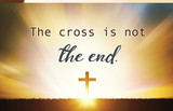 The Cross is Not the End