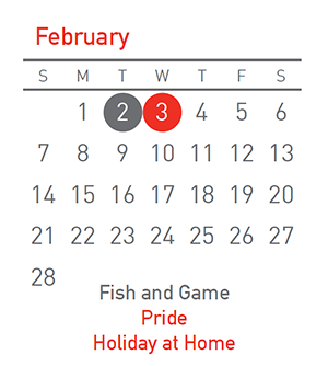 Fish and Game 2 Feb, Holiday at Home 3 Feb, Pride 3 Feb