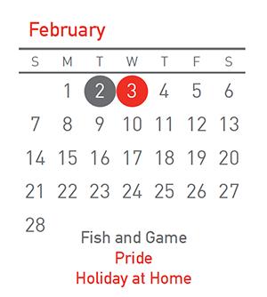 Fish and Game 2 Feb, Holiday at Home 3 Feb, Pride 3 Feb