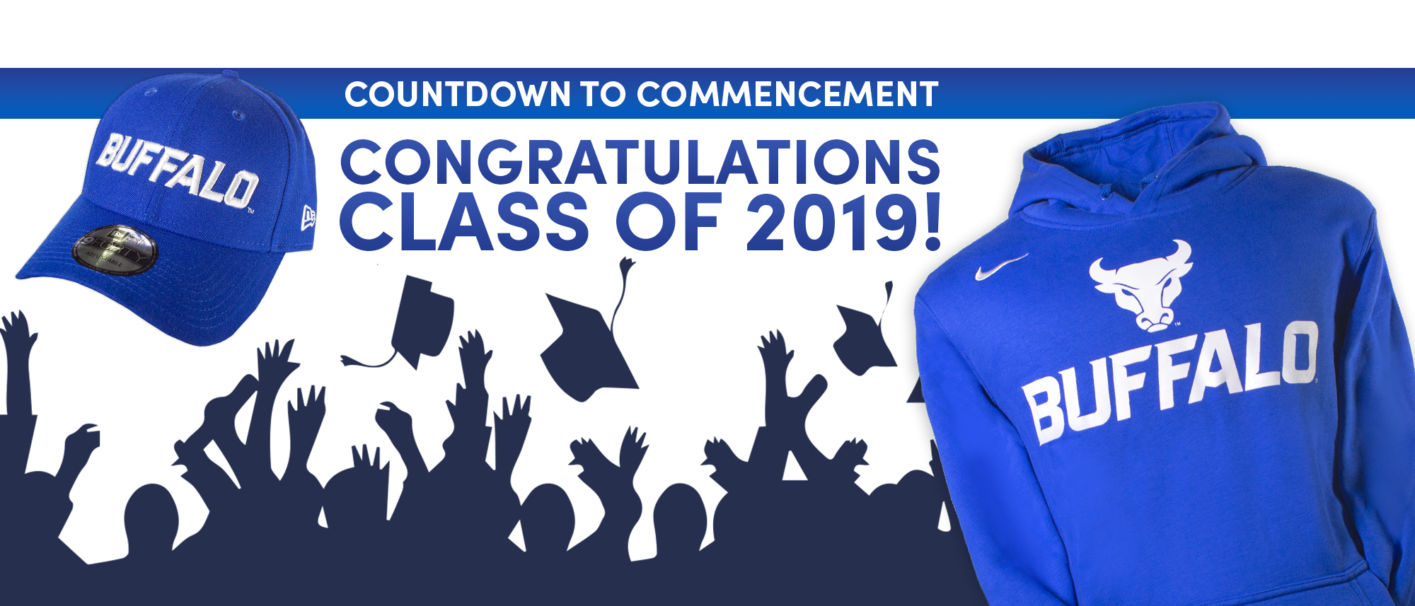 Countdown to Commencement. Congratulations Class of 2019!
