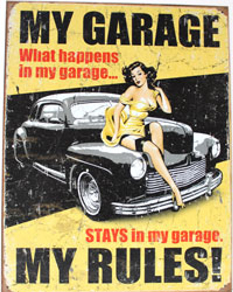 My Garage... My Rules Metal Sign