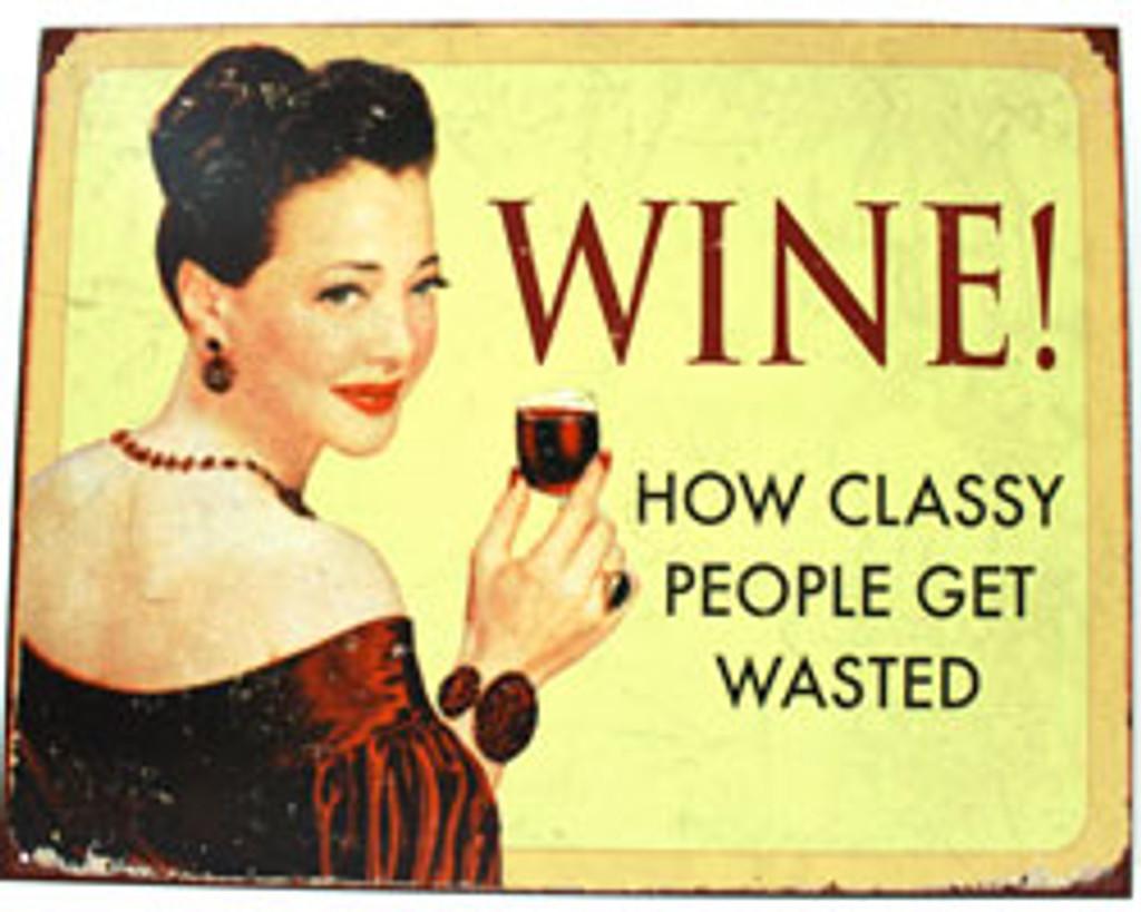 Wine! Metal Sign